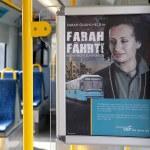 """""""Farah fährt - sie ist nich zu bremsen"""" Plakat in DIN A4 Größe in der Bahn"""